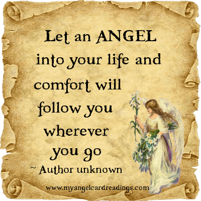 Let An Angel Into Your Life And Comfort Will Follow You Wherever You Go.