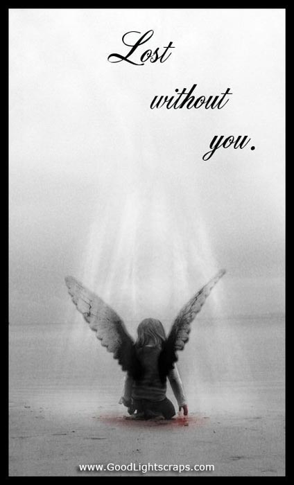 Lost Without You. ~ Angel Quote