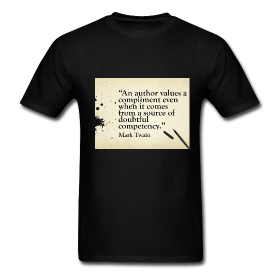 Mark Twain Author Compliment Quote On T Shirt