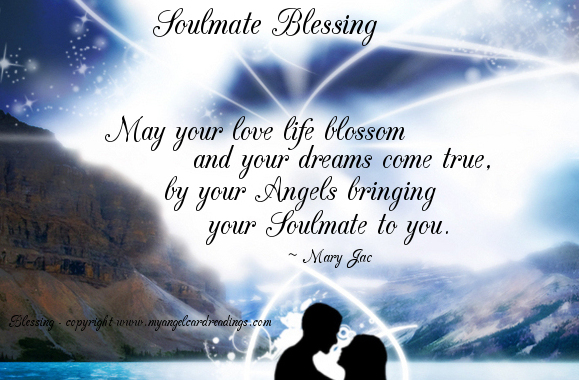 May Your Love Life Blossom And Your Dreams Come True, By Your Angels Bringing Your Soulmate To You. - Mary Jac