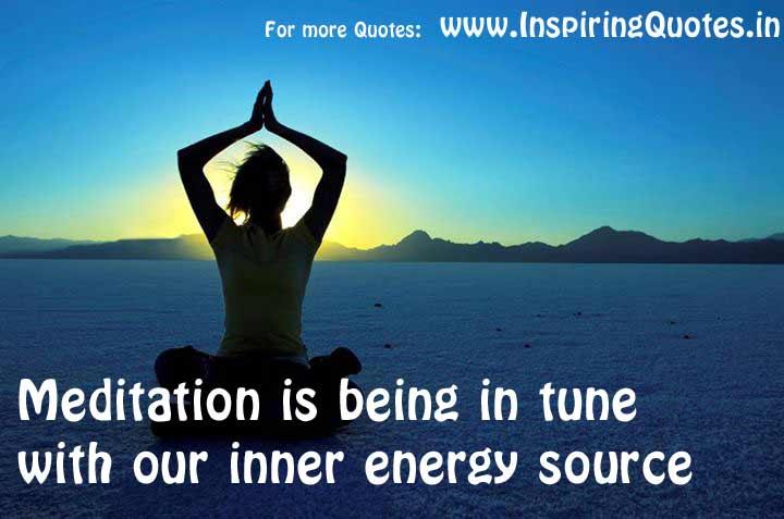 Meditation Is Being In Tune With Our Inner Energy Source. ~ Buddhist Quotes