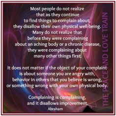 Most People Do Not Realize That As They Continue To Find Things to Complain About….