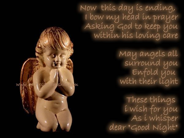 Now This Day Is Ending, I Bow My Head In Prayer Asking God To Keep You Within His Loving Care. ~ Angel Quotes