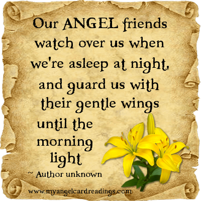 Our Angel Friends Watch Over Us When We're Asleep At Night, And Guard Us With Their Gentle Wings Until The Morning Light.