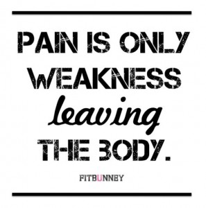 Pain Is Only Weakness Leaving The Body. - Pitbunney