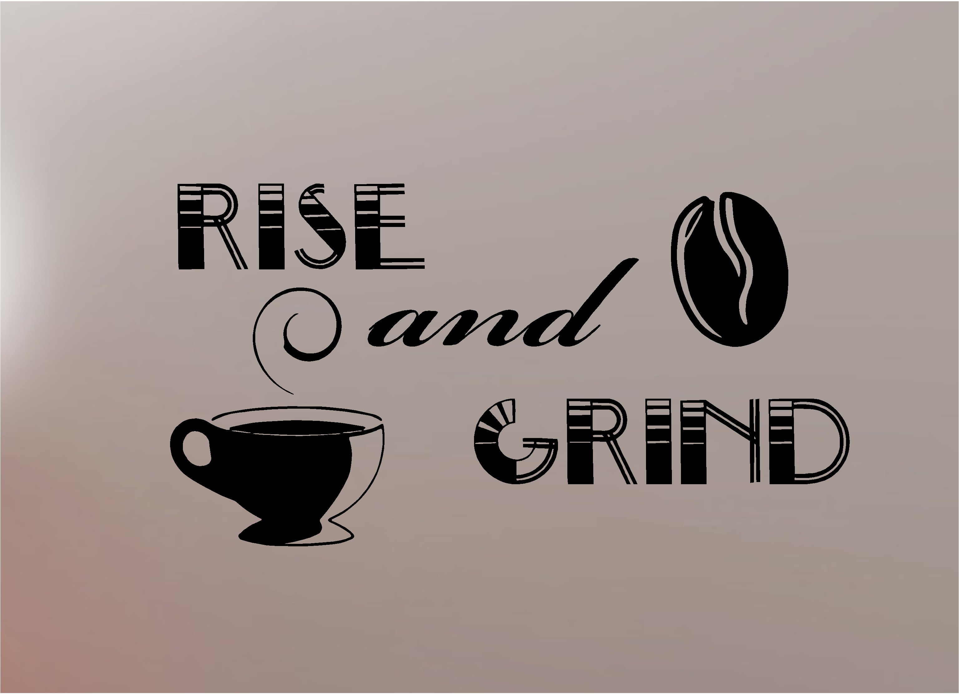 Rise And Grind Coffee Quotes Quotespictures