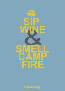 Sip Win & Smell Camp Fire.