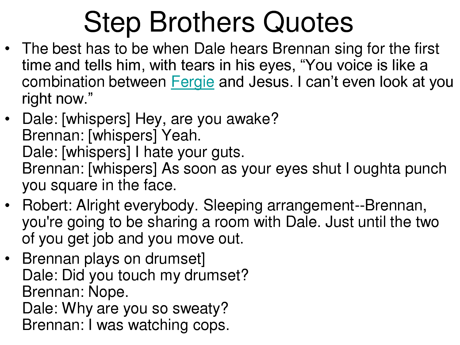 Step Brother Quotes…