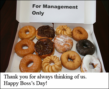 Thank You For Always Thinking Of Us. Happy Boss's Day.