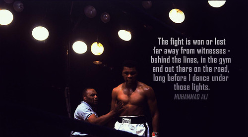 The Fight Is Won Or Lost Far Away From Witnesses, Behind The Lines, In The Gym And Out There On The Road, Long Before I Dance Under Those Lights. - Muhammad Ali ~ Boxing Quotes