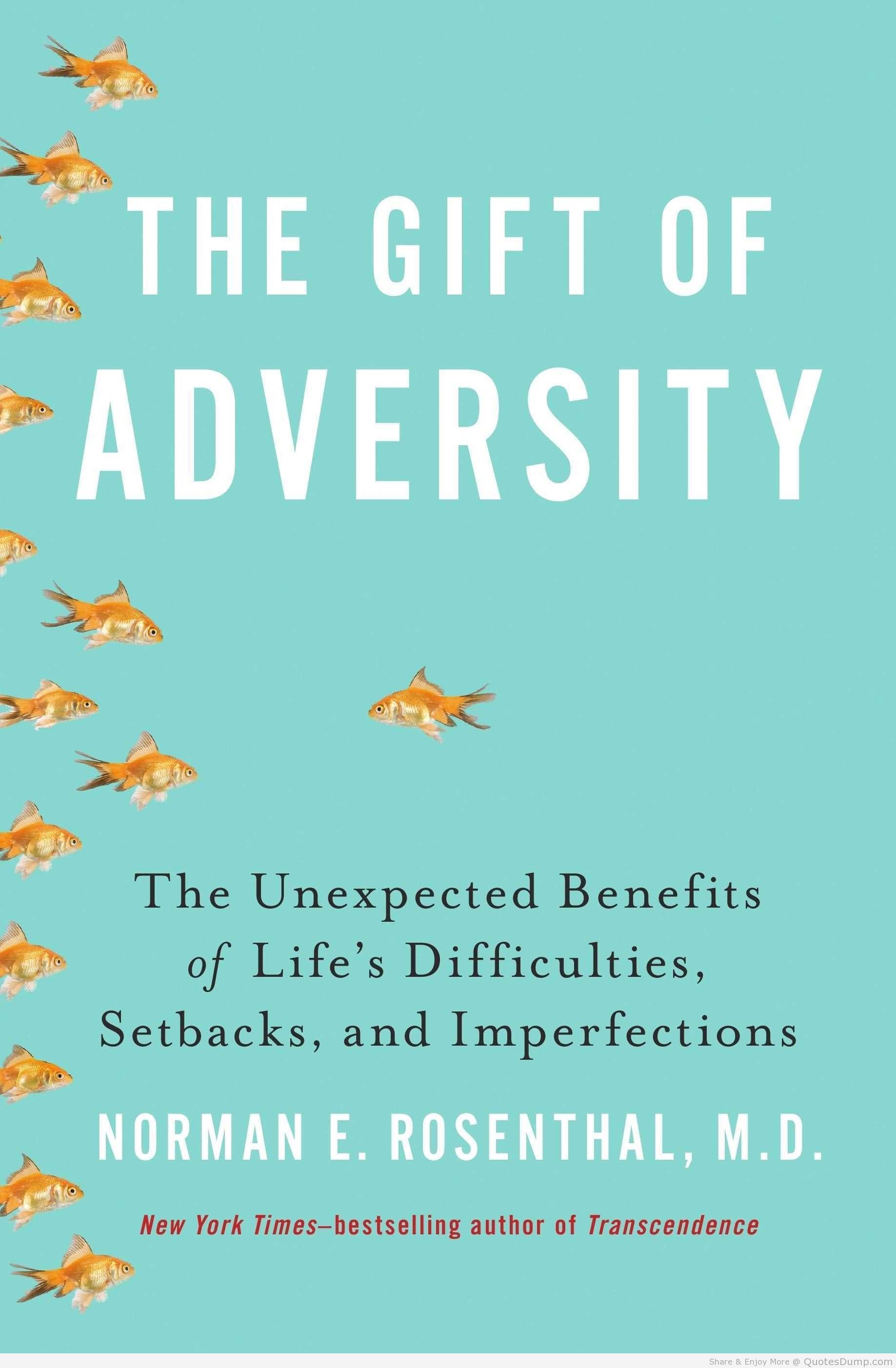The Gift Of Adversity.