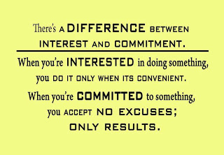 There's A Difference Between Interest And Commitment….