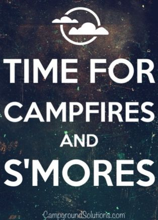 Time For Campfires And S'mores.
