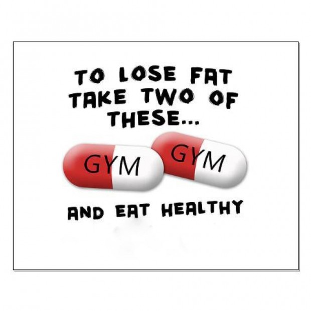 To Lose Fat Take Two Of These Gym Gym And Eat Healthy.