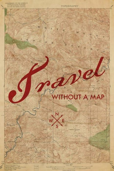 Travel Without A Map. ~ Camping Quotes