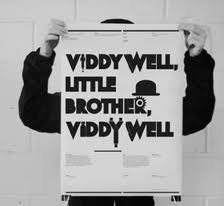 Viddy Well Little Brother Viddy Well.