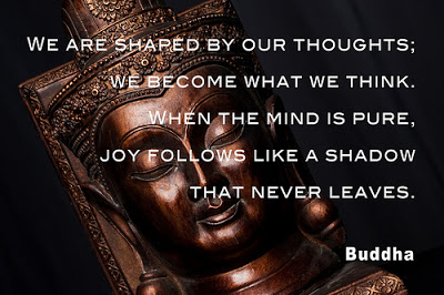 We Are Shaped By Our Thoughts We Become What We Think When The Mind Is Pure, Joy Follows Like A Shadow That Never Leaves. - Buddha
