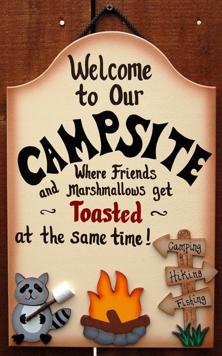 Welcome To Our Campsite Where Friends And Marshmallows Get Toasted At The Same Time.