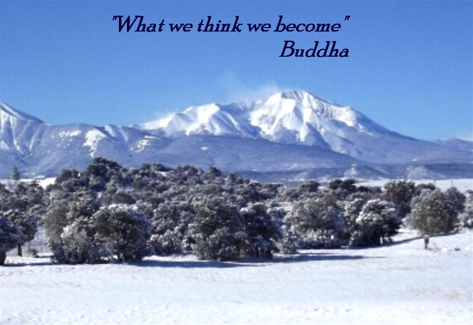 """ What We Think We Become "" - Buddha"