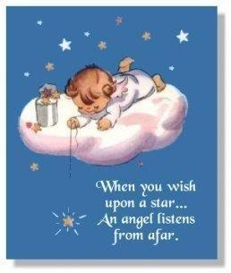 When You Wish Upon A Star An Angel Listens From Afar.