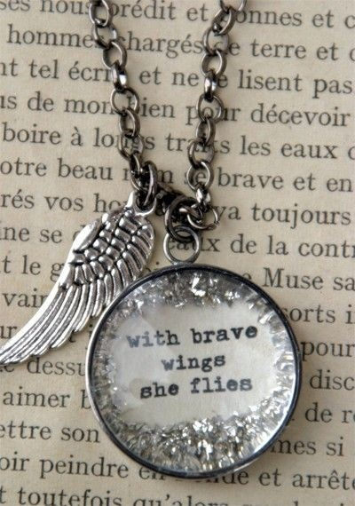With Brave Wings She Flies ~ Angel Quotes