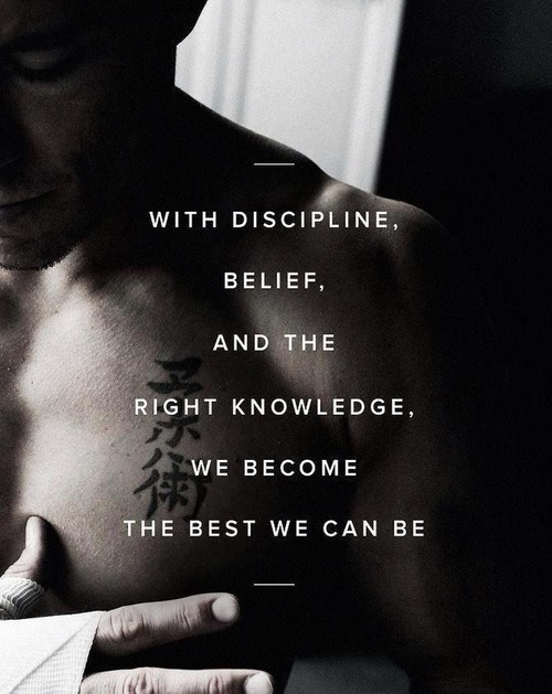 With Discipline, Belief And The Right Knowledge, We Become The Best We Can Be.  ~ Boxing Quotes