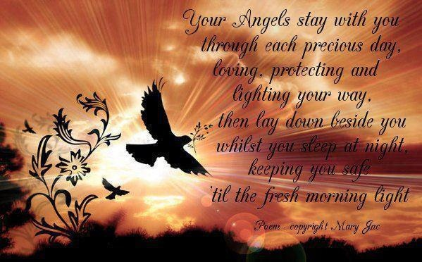 Your Angels Stay With You Through Each Precious Day, L