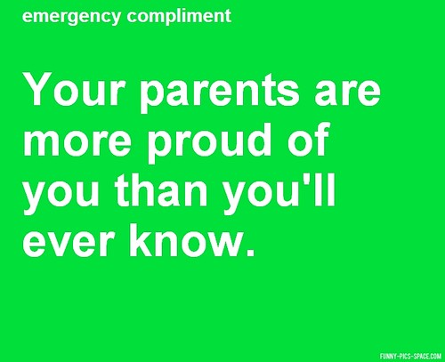 Your Parents Are More Proud Of You Than You'll Ever Know