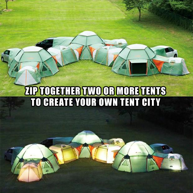Zip Together Two Or More Tents To Create Your Own Tent City. ~ Camping Quotes