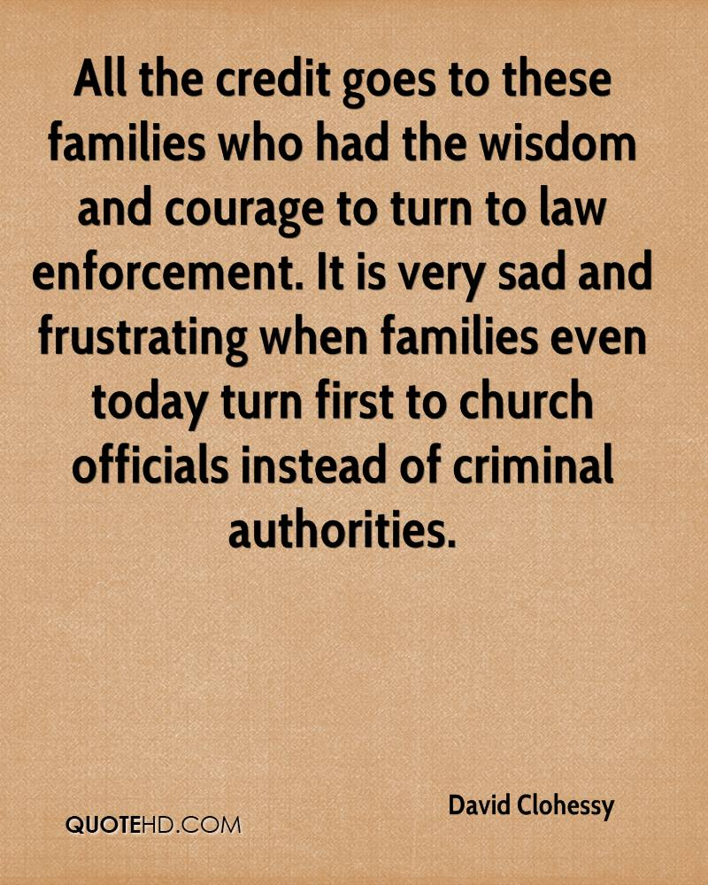 All The Credit Goes To These Families Who Had The Wisdom And Courage To Turn To Law Enforcement.