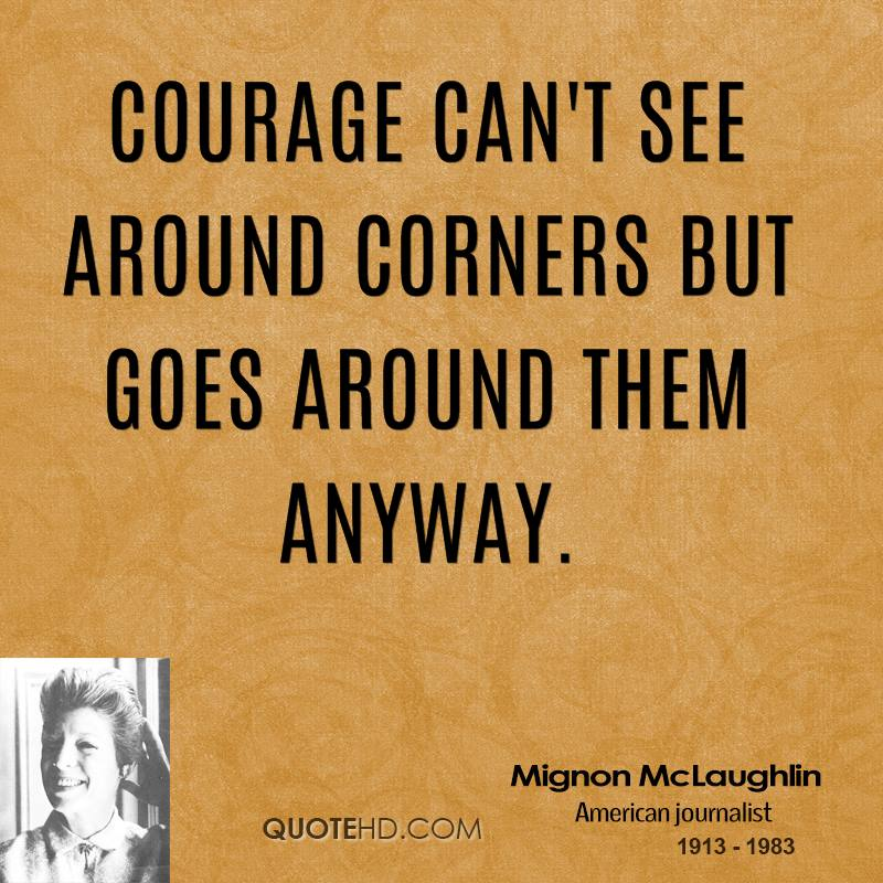 Courage Quotes By Famous People. QuotesGram