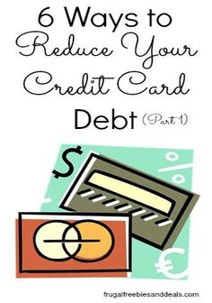 6 Ways To Reduce Your Credit Card Debt