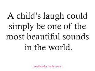 A Child's Laugh Could Simply Be One Of The Most Beautiful Sounds In The World.