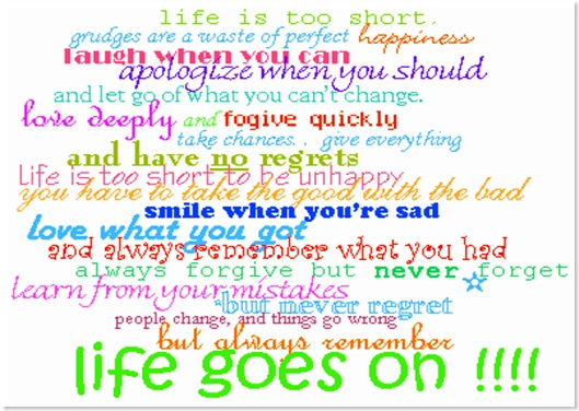 Always Remember Life Goes On Quotespictures Com