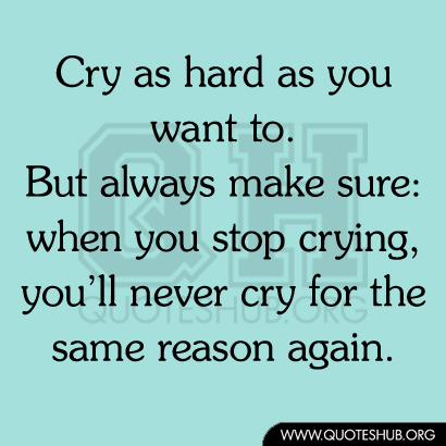 Quotes About Wanting To Cry. QuotesGram