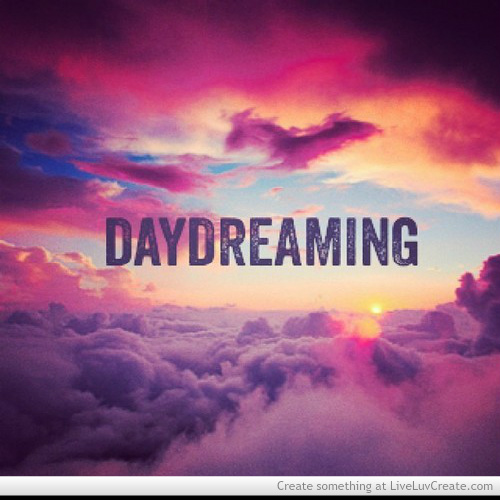 daydreaming about you quotes - photo #23