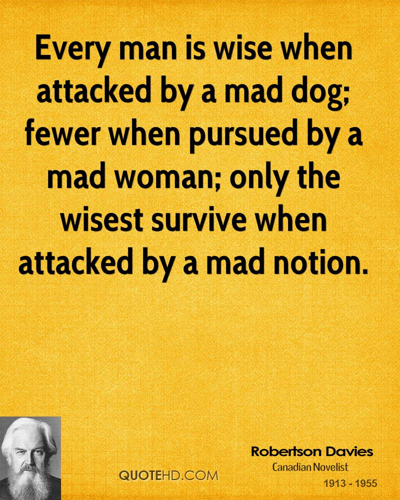 Quotes On Men Who Are Angry At Their Women: Mad Dog Mattis Quotes Women. QuotesGram