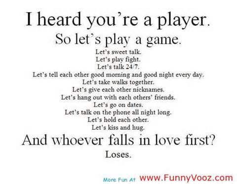 Quotes Of Lost Love Impressive I Heard Youu0027re A Playerso Letu0027s Play A  Gameand