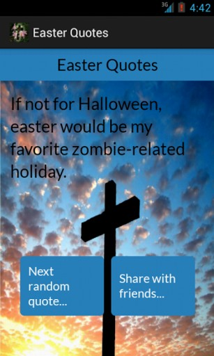 If Not For Halloween, Easter Would Be My Fovorite Zombie Related Holiday.