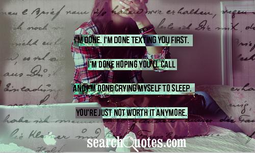 I\'m Done, I\'m Texting You First. - Quotespictures.com