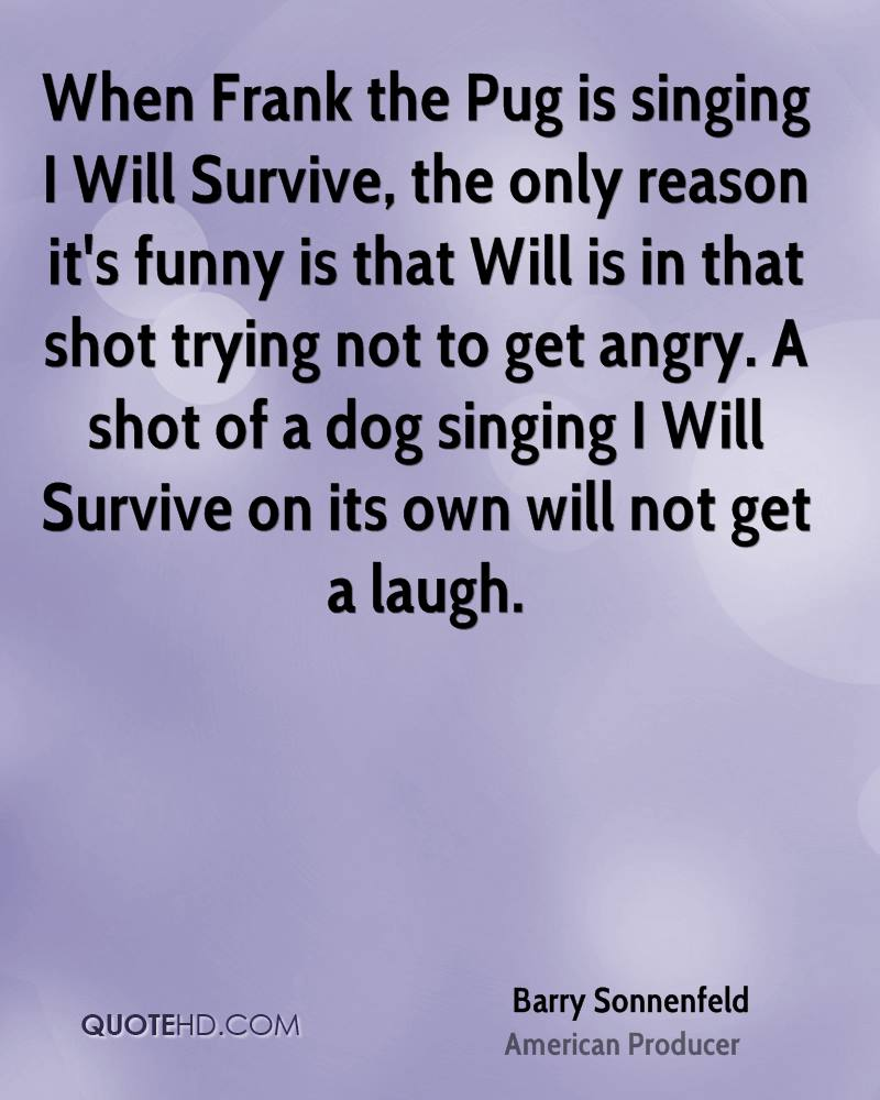 Funny Will You Survive