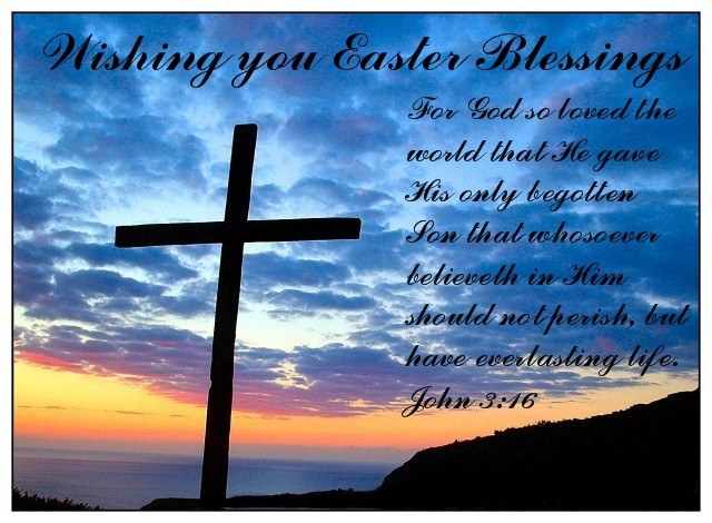 Wishing You Easter Blessings.
