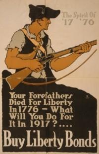 Your Forefathers Died For Liberty In 1776 - What Will You Do For It In 1917!