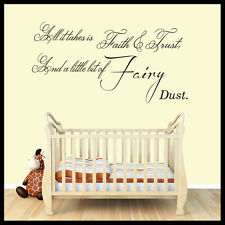 All It Takes Is Faith & Trust, And A Little Bit Of Fairy Dust.
