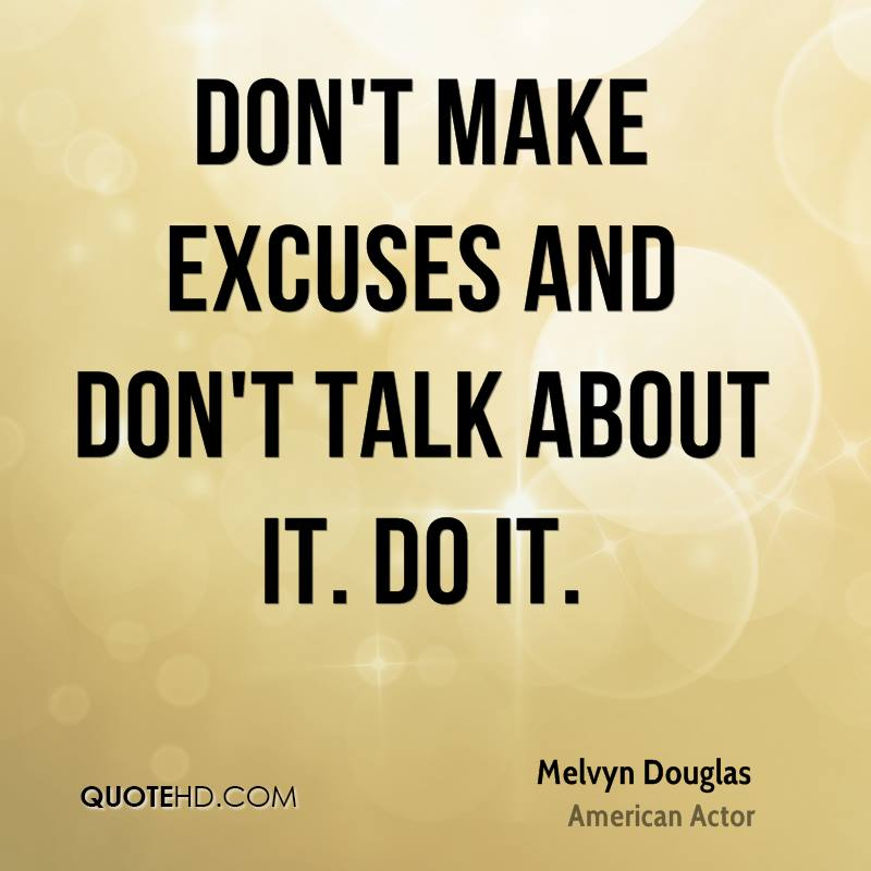 excuse quotes images 1147 quotes page 146