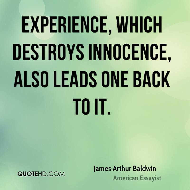Quotes About Experience: James Arthur Baldwin Quotes. QuotesGram
