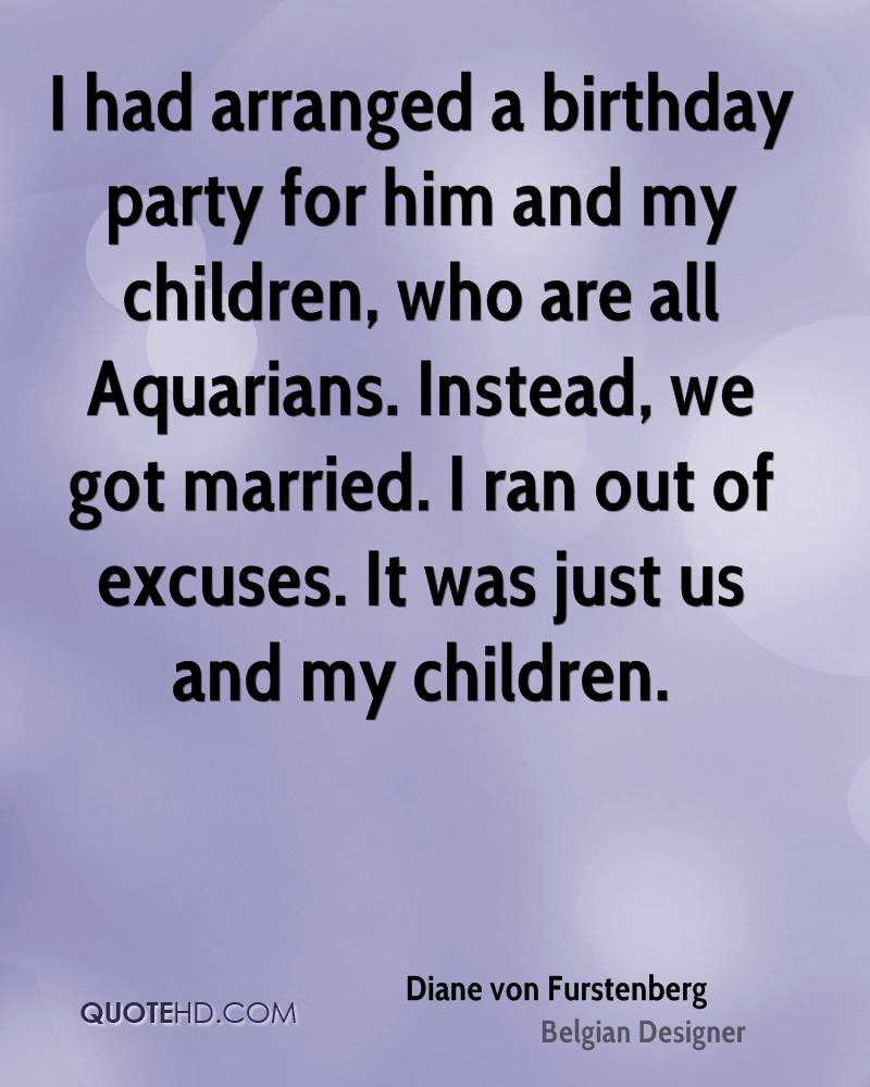 I Love My Children Quotes I Had Arranged A Birthday Party For Him And My Children Who Are
