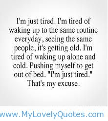 Alone waking quotes up Morning Quotes