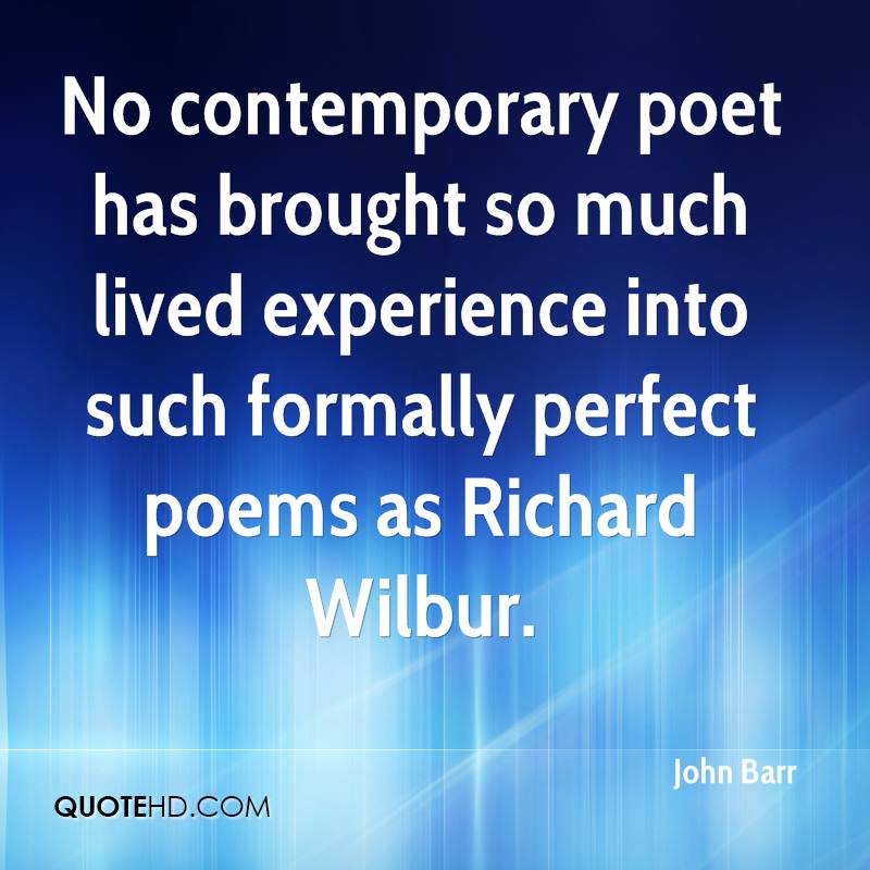 a biography of richard wilbur a great american poet The academy of american poets is the largest membership-based nonprofit organization fostering an appreciation for contemporary poetry and supporting american poets for over three generations, the academy has connected millions of people to great poetry poetry, richard wilbur was a.