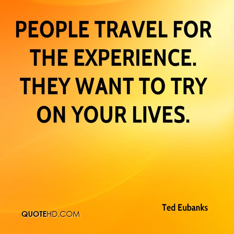 Quotes About Experience And Travel: Experience Quotes Pictures And Experience Quotes Images